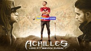 Achilles song lyrics Void Ft. Benny Dayal