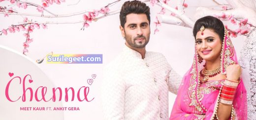 Channa Lyrics – Meet Kaur