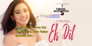 Ek Dil song lyrics NEETI MOHAN