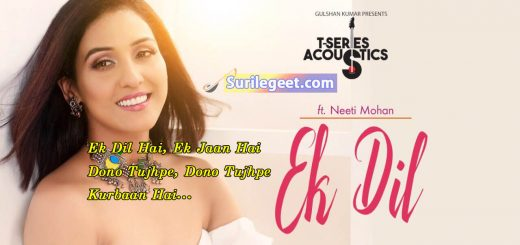 Ek Dil song lyrics NEETI MOHAN