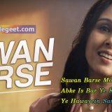 Sawan Barse Lyrics – Suchitra Krishnamoorthi