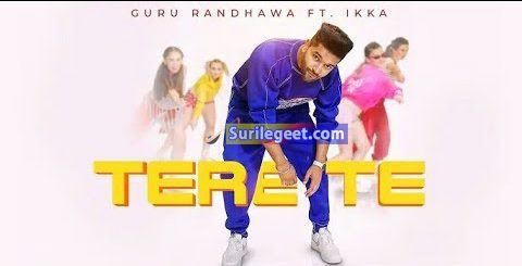 Tere Te song lyrics Guru Randhawa