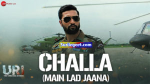 Challa (Main Lad Jaana) song lyrics