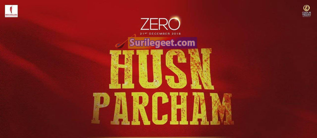 Husn Parcham Song