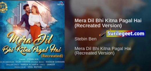 Mera Dil Bhi Kitna Pagal Hai song lyrics