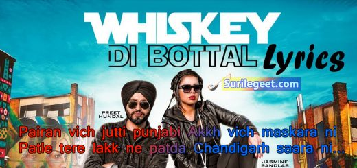 Whiskey Di Botal Lyrics – Preet Hundal