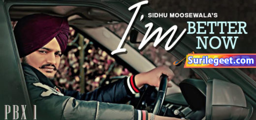 I'm Better Now Song Sidhu Moose Wala