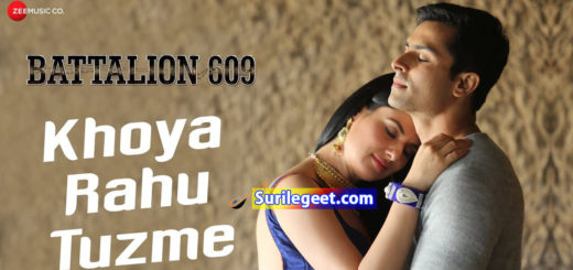 Khoya Rahu Tuzme Song Lyrics