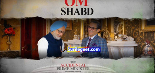 Om Shabd song lyrics The Accidental Prime Minister